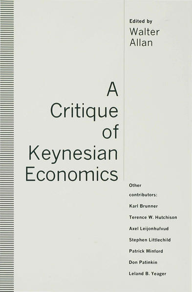 A Critique of Keynesian Economics - Coverbild