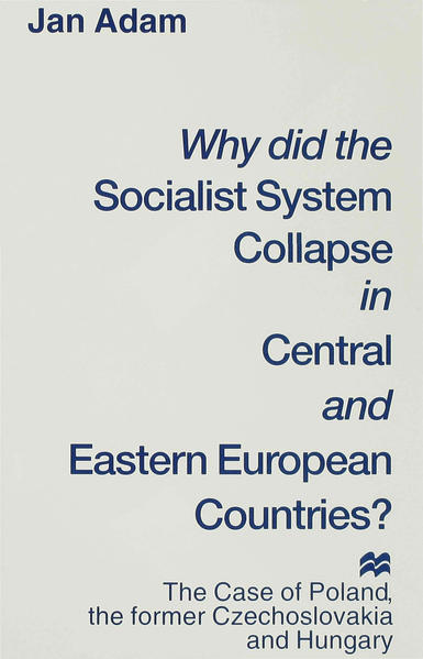 Why did the Socialist System Collapse in Central and Eastern European Countries? - Coverbild