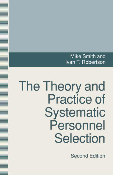 The Theory and Practice of Systematic Personnel Selection - Coverbild