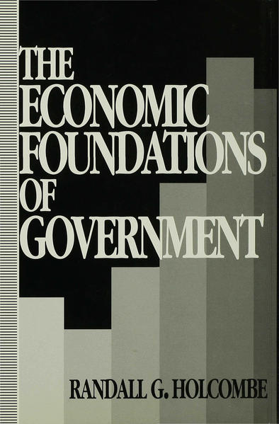 The Economic Foundations of Government - Coverbild
