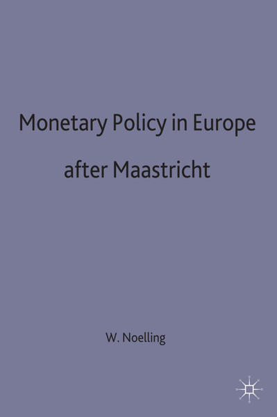 Monetary Policy in Europe after Maastricht - Coverbild