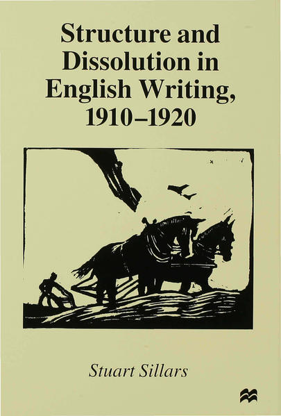 Structure and Dissolution in English Writing, 1910–1920 - Coverbild
