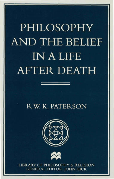 Philosophy and the Belief in a Life after Death - Coverbild