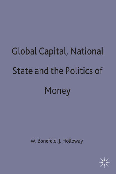 Global Capital, National State and the Politics of Money - Coverbild