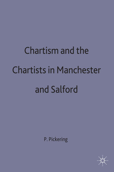Chartism and the Chartists in Manchester and Salford - Coverbild