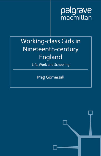 Working-Class Girls in Nineteenth-Century England - Coverbild