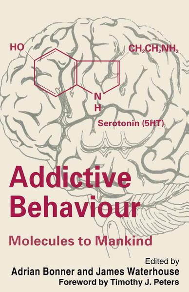 Addictive Behaviour: Molecules to Mankind - Coverbild