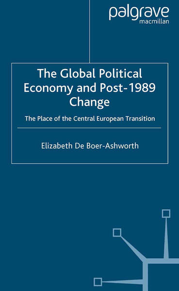 The Global Political Economy and Post-1989 Change - Coverbild