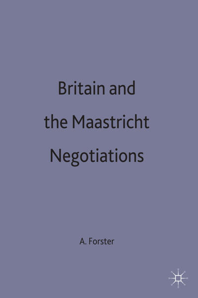 Britain and the Maastricht Negotiations - Coverbild
