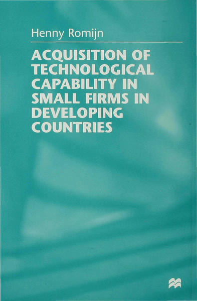 Acquisition of Technological Capability in Small Firms in Developing Countries - Coverbild