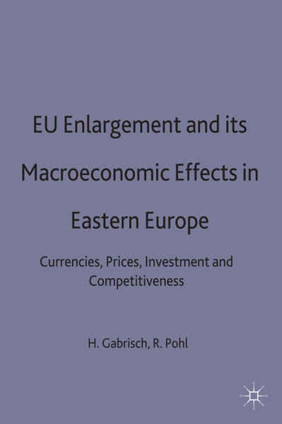 EU Enlargement and its Macroeconomic Effects in Eastern Europe - Coverbild