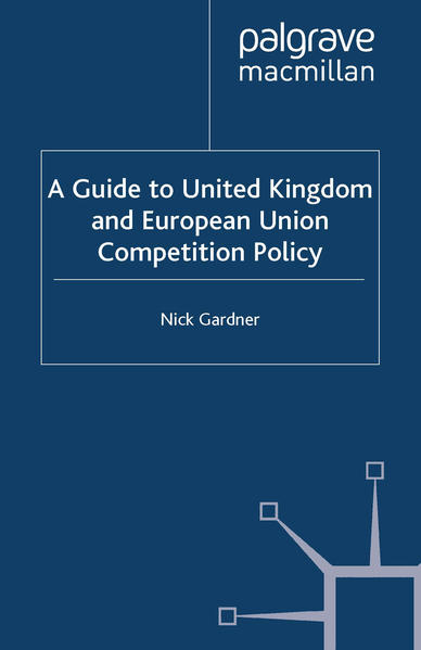 A Guide to United European Union Competition Policy - Coverbild