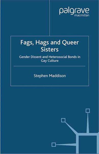 Fags, Hags and Queer Sisters - Coverbild