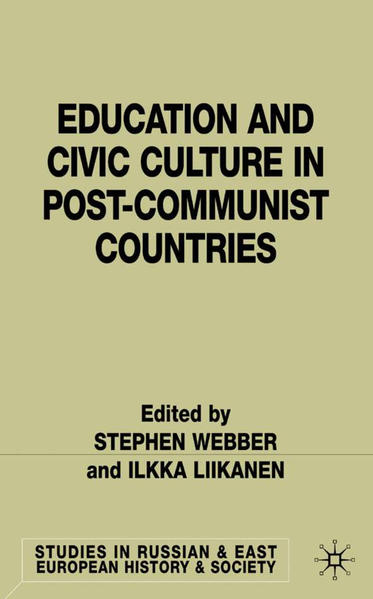Education and Civic Culture in Post-Communist Countries - Coverbild