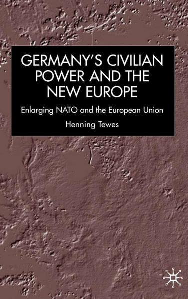 Germany, Civilian Power and the New Europe - Coverbild
