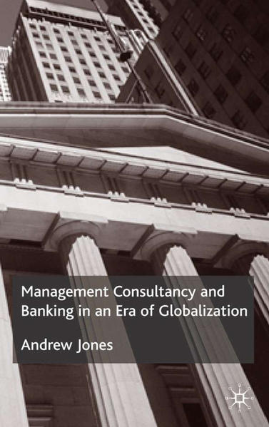 Management Consultancy and Banking in an Era of Globalization - Coverbild