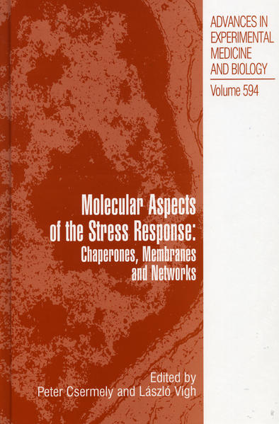 Molecular Aspects of the Stress Response: Chaperones, Membranes and Networks - Coverbild