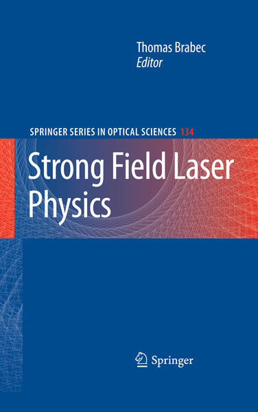 Strong Field Laser Physics - Coverbild