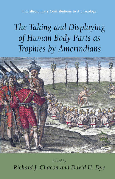The Taking and Displaying of Human Body Parts as Trophies by Amerindians - Coverbild