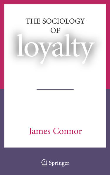 The Sociology of Loyalty - Coverbild