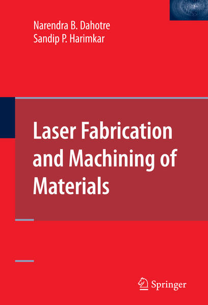 Laser Fabrication and Machining of Materials - Coverbild