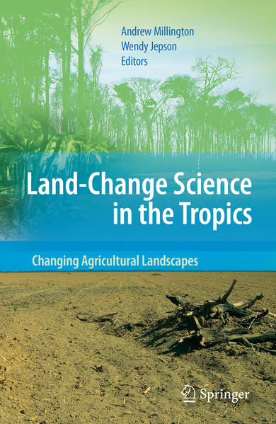 Land Change Science in the Tropics: Changing Agricultural Landscapes - Coverbild