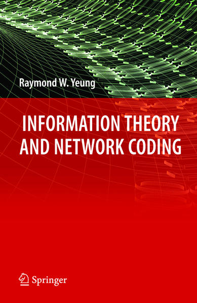 Information Theory and Network Coding - Coverbild