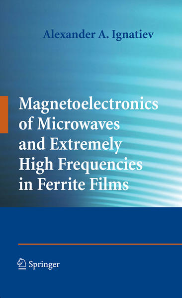 Magnetoelectronics of Microwaves and Extremely High Frequencies in Ferrite Films - Coverbild