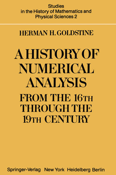 A History of Numerical Analysis from the 16th through the 19th Century - Coverbild
