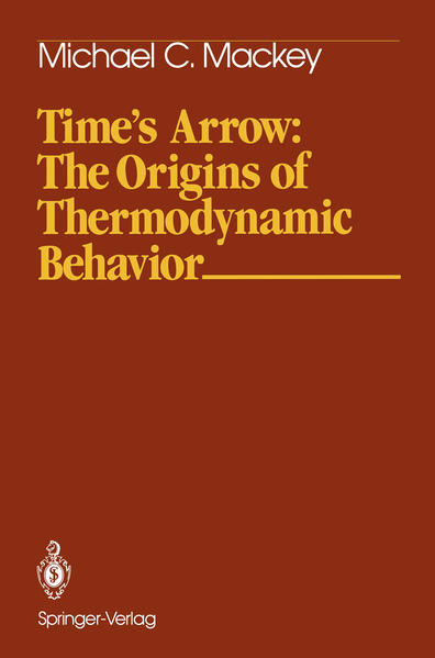 Time's Arrow: The Origins of Thermodynamic Behavior - Coverbild