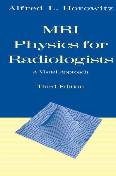 MRI Physics for Radiologists - Coverbild
