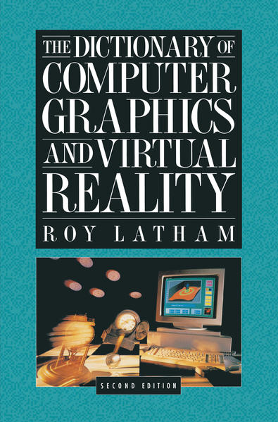The Dictionary of Computer Graphics and Virtual Reality - Coverbild