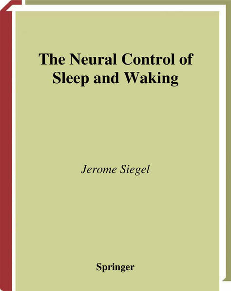 The Neural Control of Sleep and Waking - Coverbild