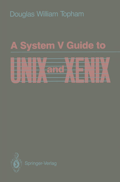 A System V Guide to UNIX and XENIX - Coverbild