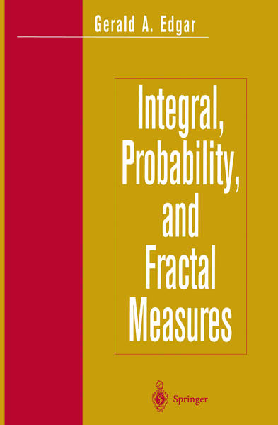 Integral, Probability, and Fractal Measures - Coverbild