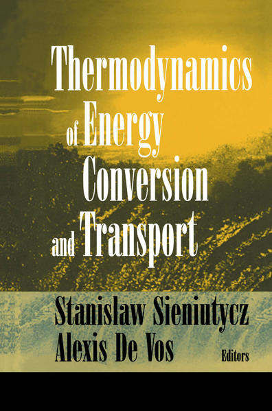Thermodynamics of Energy Conversion and Transport - Coverbild