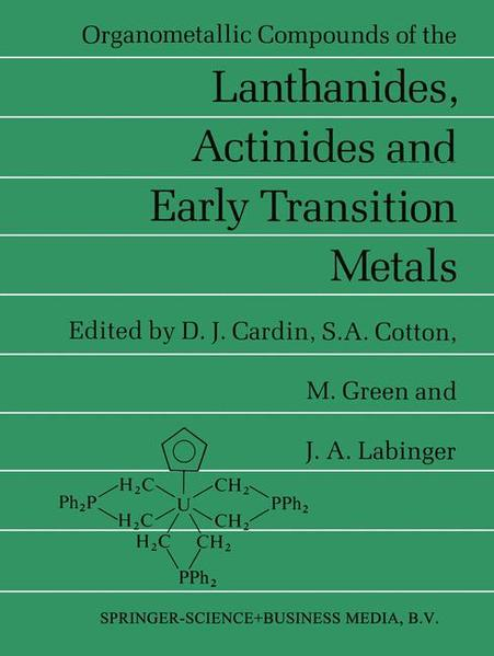 Organometallic Compounds of the Lanthanides, Actinides and Early Transition Metals - Coverbild