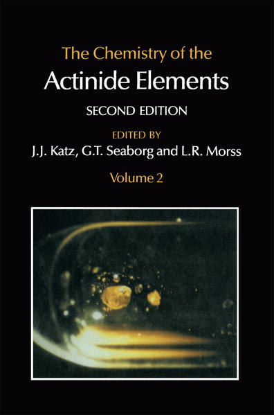 The Chemistry of the Actinide Elements - Coverbild