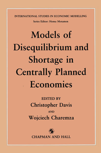Models of Disequilibrium and Shortage in Centrally Planned Economies - Coverbild
