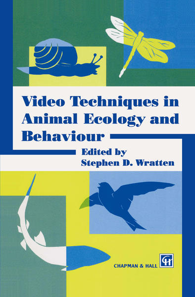 Video Techniques in Animal Ecology and Behaviour - Coverbild