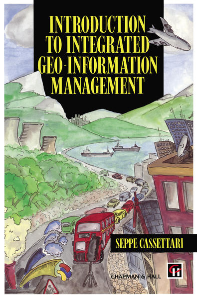 Introduction to Integrated Geo-information Management - Coverbild