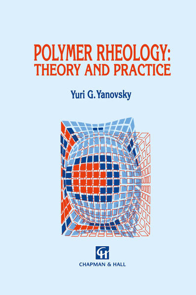 Polymer Rheology: Theory and Practice - Coverbild