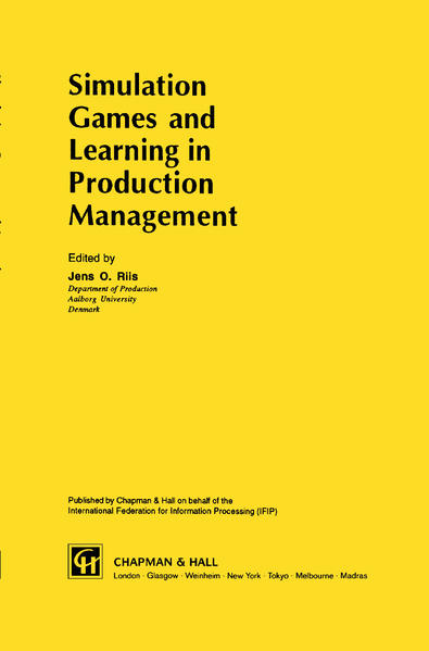 Simulation Games and Learning in Production Management - Coverbild