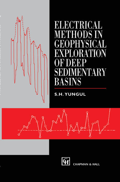 Electrical Methods in Geophysical Exploration of Deep Sedimentary Basins - Coverbild
