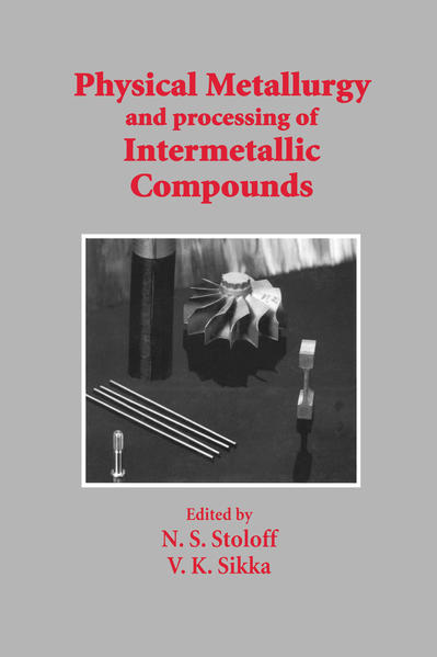 Physical Metallurgy and processing of Intermetallic Compounds - Coverbild