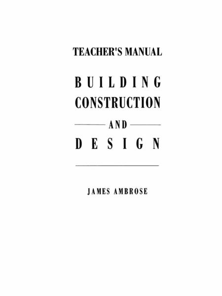 Teacher's Manual for Building Construction and Design - Coverbild