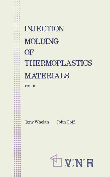 Injection Molding of Thermoplastic Materials - 2 - Coverbild