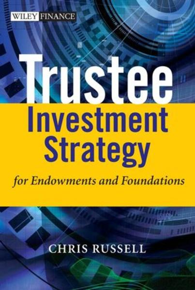 Trustee Investment Strategy for Endowments and Foundations - Coverbild