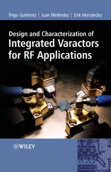 Design and Characterization of Integrated Varactors for RF Applications - Coverbild