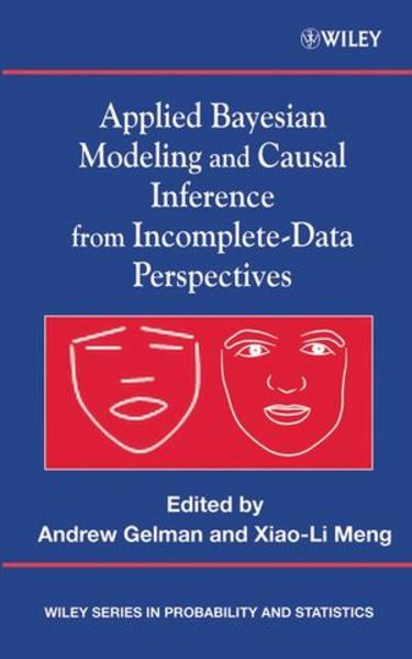 Applied Bayesian Modeling and Causal Inference from Incomplete-Data Perspectives - Coverbild